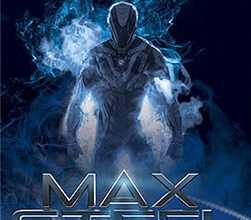 max-steel-first-day-collection-review