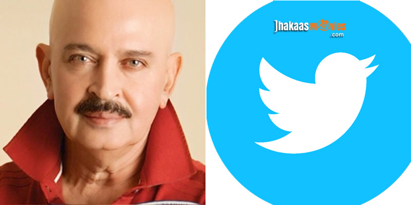 Rakesh Roshan joins Twitter