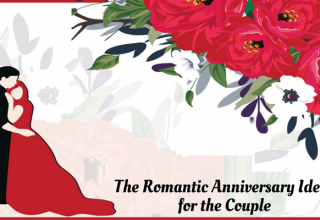 Top 7 most Crazy Romantic Anniversary Ideas for Couple