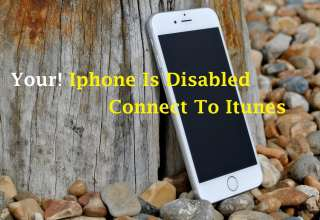 Iphone Is Disabled Connect To Itunes