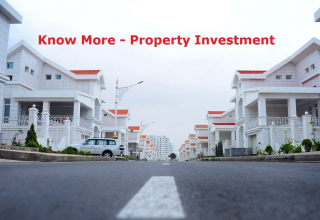 Know more Property Investment