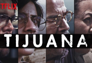 Tijuana official trailer -2019