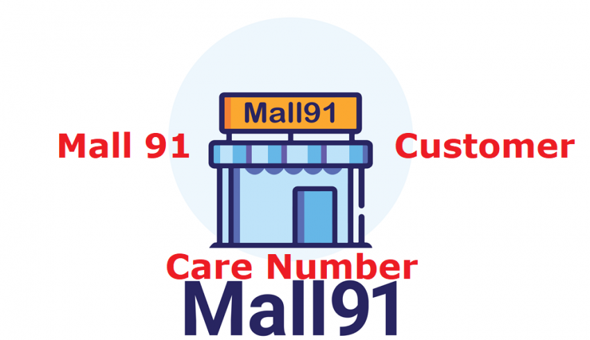 Mall 91 Customer Care Number